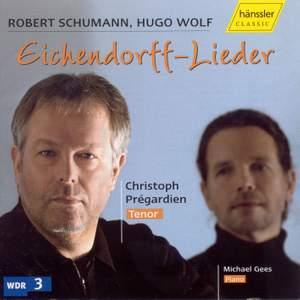 Schumann & Wolf: Eichendorff-Lieder