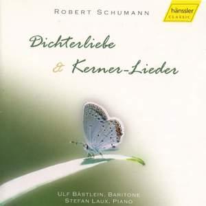 Dichterliebe & Kerner-Lieder