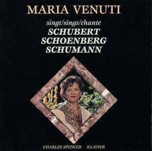Maria Venuti Sings Schubert/Schönberg/Schumann