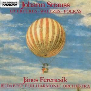 Strauss, Johann: Overtures, Waltzes, Polkas