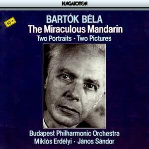 Bartók: The Miraculous Mandarin, Op. 19, Sz. 73 (ballet), etc.