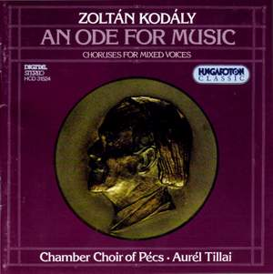 Zoltán Kodály: An Ode for Music