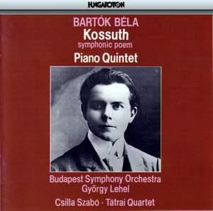 Bartók: Kossuth Symphonic Poem Sz21, etc.
