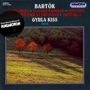 Bartók: Three Burlesques, Op. 8c, Sz. 47, BB55, etc.