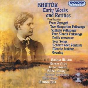 Bartok: Early Works & Rarities