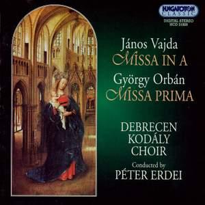 Vajda: Missa in A major & Orbán: Missa prima