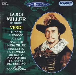 Great Hungarian Voices: Lajos Miller sings Verdi