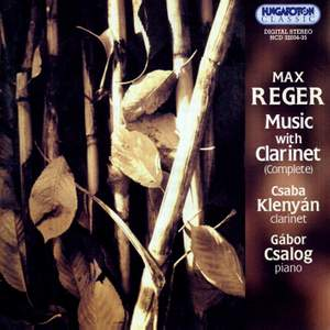 Max Reger: Music with Clarinet