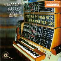 Hungarian Electroacoustic Music by Zoltán Pongrácz & Iván Patachich
