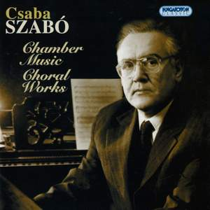 Csaba Szabó: Chamber Music and Choral Works Product Image
