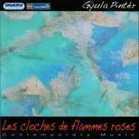 Gyula Pintér: Les Cloches de Flammes Roses
