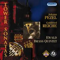 Pezel & Reiche: Tower Sonatas