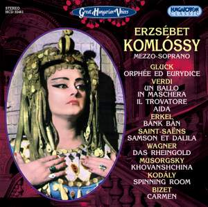 Great Hungarian Voices: Erzsebet Komlossy