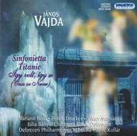 Vajda: Sinfonietta, etc.