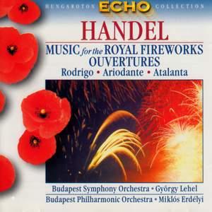 Handel: Music for the Royal Fireworks & Overtures