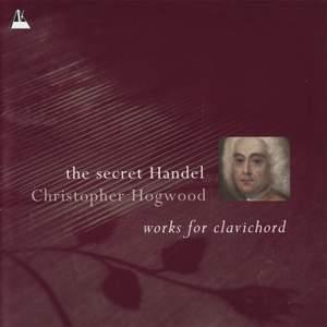 The Secret Handel: Works for Clavichord