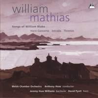 William Mathias: Songs of William Blake