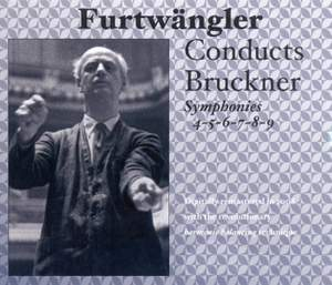 Furtwängler conducts Bruckner Symphonies 4-9