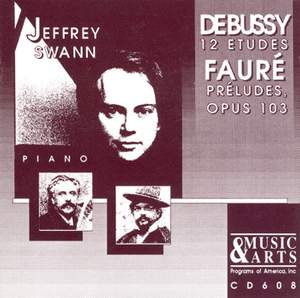 Jeffrey Swann plays Debussy and Fauré