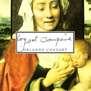 Loyset Compère: Christmas Music