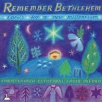 Remember Bethlehem