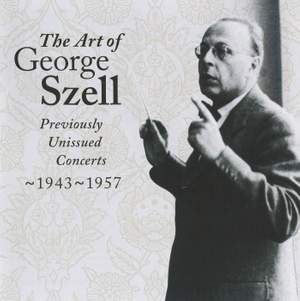 The Art of George Szell, Vol. 1
