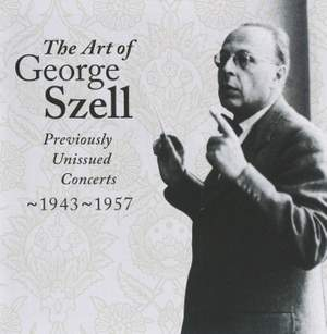 The Art of George Szell, Vol. 2