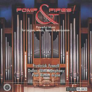 Pomp & Pipes - Powerful Music for Organ & Wind Symphony