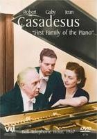 Casadesus: First Family of the Piano