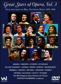 Great Stars of the Opera from the Bell Telephone Hour, 1959-1968 Vol. 3