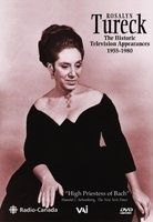 Rosalyn Tureck: The Historic Television Appearances 1955-80