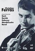 The Art of Christian Ferras, 1961-63