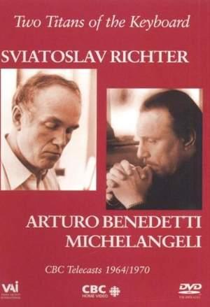 Michelangeli & Richter: Two Titans of the Keyboard