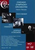 Reiner, Stowkowski & Hindemith: Chicago Symphony Orchestra Historic Telecasts