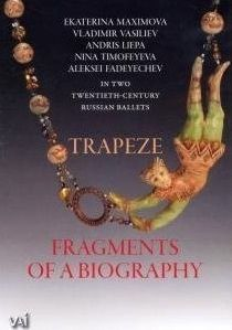 Trapeze & Fragments of a Biography