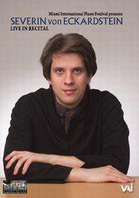 Severin von Eckardstein: Live in Recital