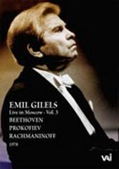 Emil Gilels Live in Moscow, Vol. 3