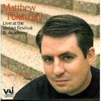 Matthew Polenzani: Live at the Verbier Festival & Academy