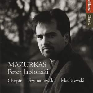 Chopin & Szymanowski - Mazurkas