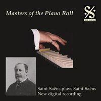 Saint-Saens Plays Saint-Saens