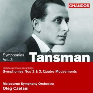 Tansman - Symphonies Volume 3