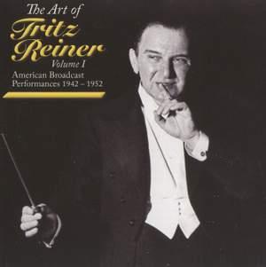 The Art of Fritz Reiner Vol.1