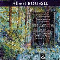 Roussel: Symphony No. 1, Piano Concerto & Pour une fête de printemps