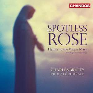 Spotless Rose - Hymns to the Virgin Mary