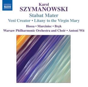 Szymanowski - Stabat Mater
