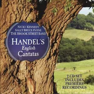 Handel - English Cantatas and Songs