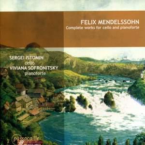 Mendelssohn - Complete Works for Cello & Pianoforte