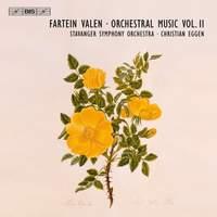 Fartein Valen - Orchestral Music Volume 2