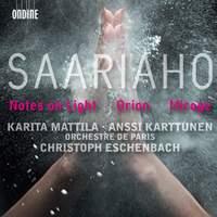 Saariaho - Notes On Light, Orion & Mirage