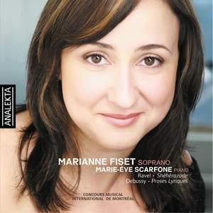 Marianne Fiset sings songs by Ravel, Debussy & Dvorak